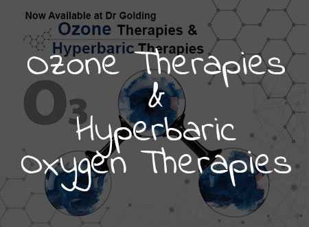 Ozone Therapies & Hyperbaric Oxygen Therapies Now Available at Dr Golding