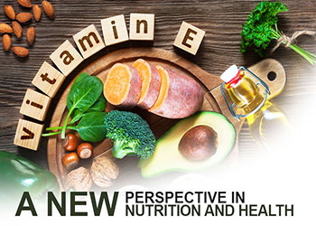 Vitamin E: A New Perspective In Nutrition And Health