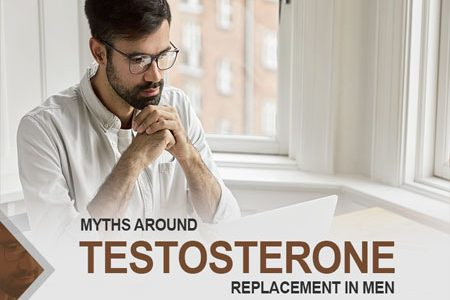 Myths Around Testosterone Replacement In Men
