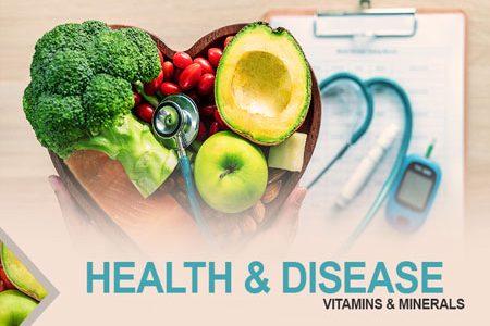 Health & Disease; Vitamins & Minerals