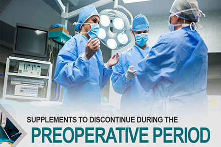 Supplements To Discontinue During The Preoperative Period